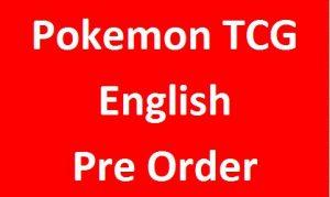 Pokemon TCG (English) (Pre Order)