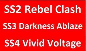 SS2 Rebel/SS3 Darkness/SS4 Vivid
