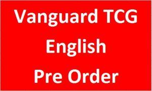 Vanguard TCG (English) (Pre Order)