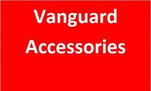 Vanguard Accessories